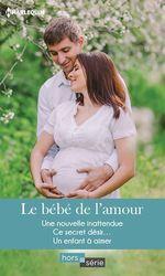 Vente Livre Numérique : Le bébé de l'amour  - Janice Lynn - Amy J. Fetzer - Carole Mortimer
