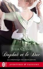 Vente Livre Numérique : La chronique des Bridgerton (Tome 1) - Daphné et le duc  - Julia Quinn