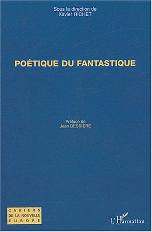 Poetique du fantastique