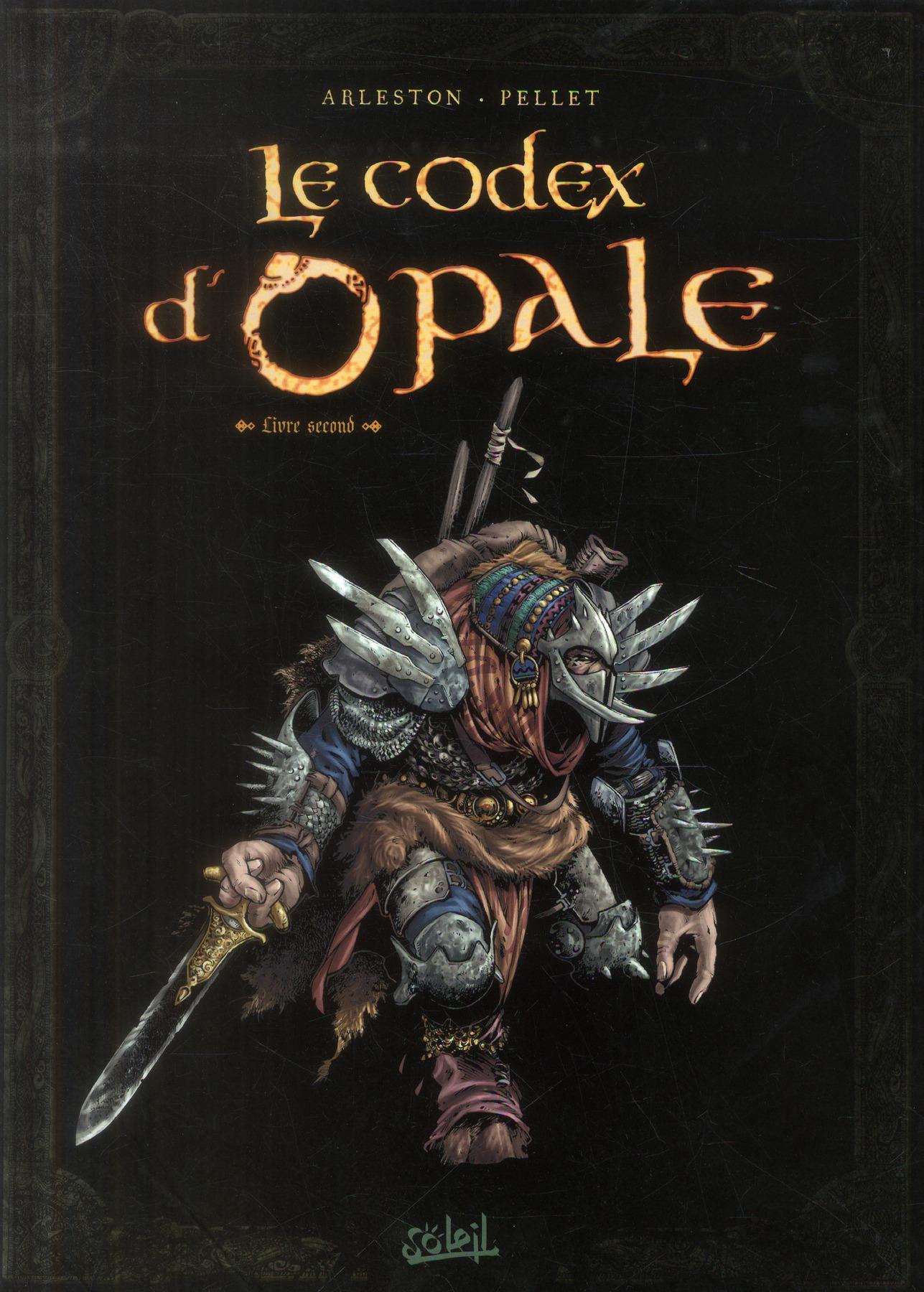 Les forêts d'Opale HORS-SERIE ; le codex d'opale t.2 ; rencontres au fil des voyages