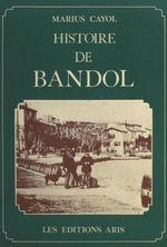 Histoire de Bandol