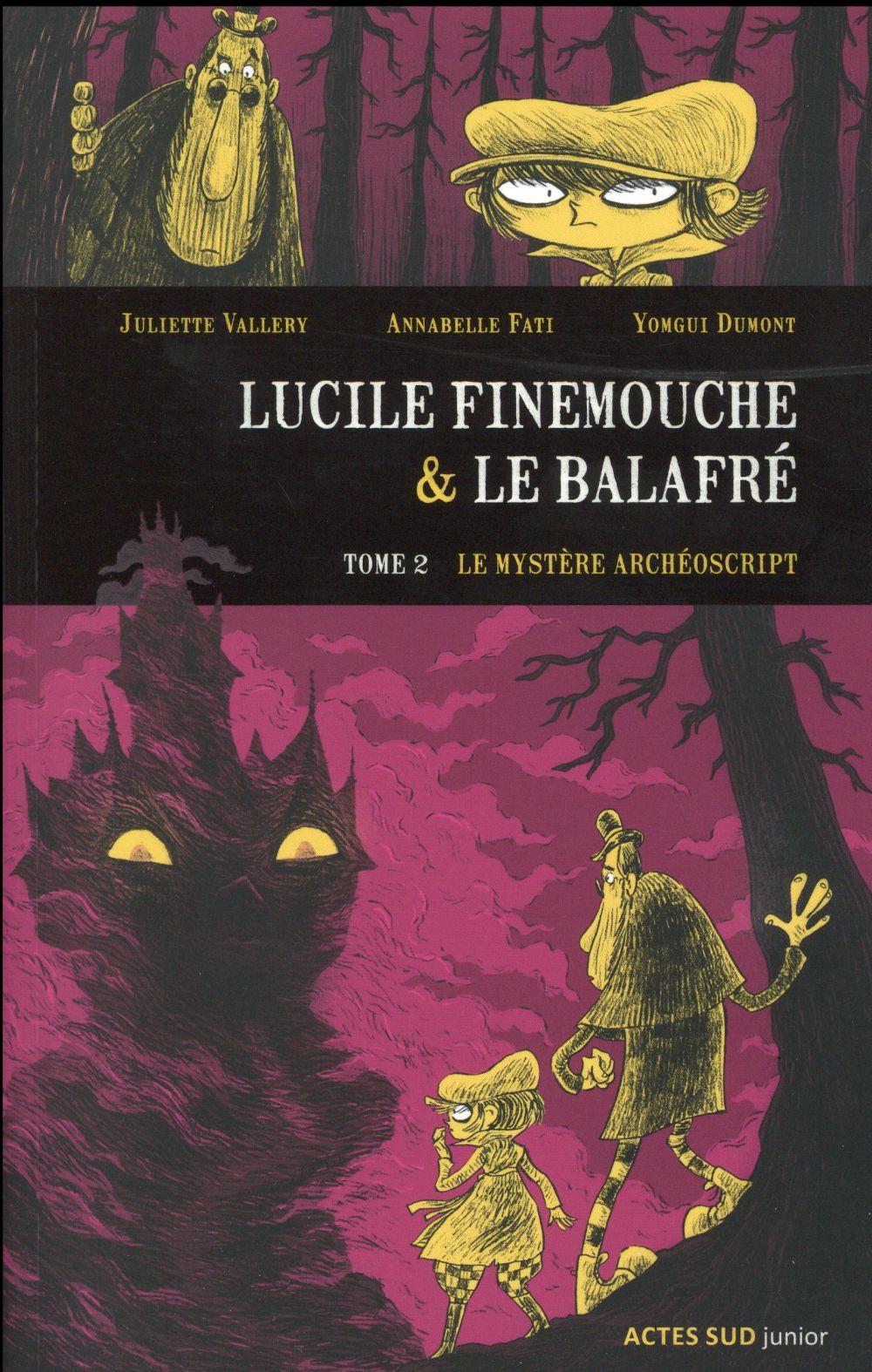 Lucile Finemouche et le Balafré t.2 ; le mystère Archéoscript