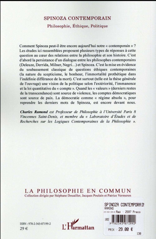 Spinoza contemporain ; philosophie, éthique, politique