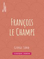 Vente Livre Numérique : François le Champi  - George Sand