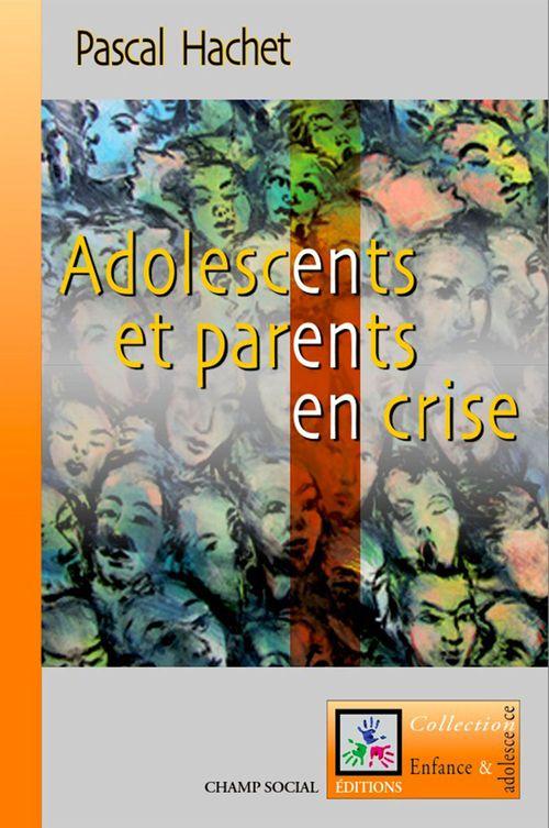 Parents et adolescents en crise