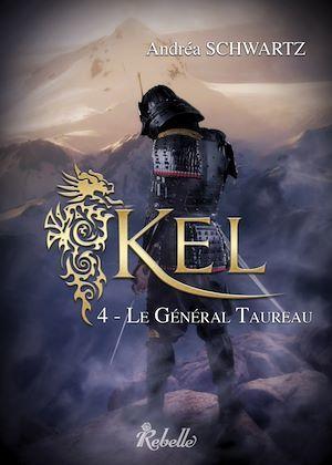 Kelt.4 ; Le général Taureau