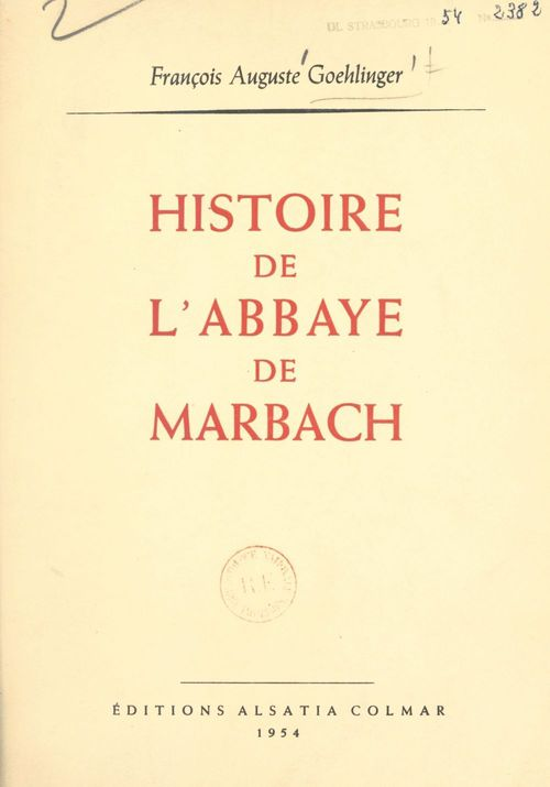 Histoire de l'abbaye de Marbach