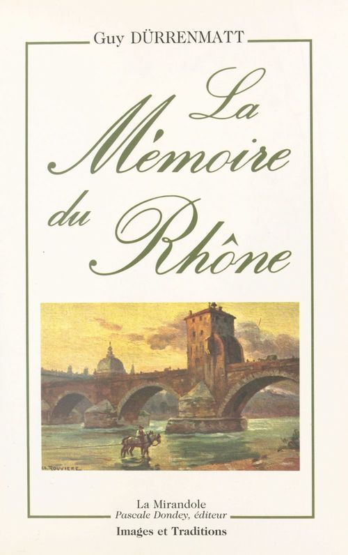 La mémoire du Rhône