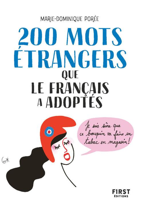 200 mots étrangers que le Français a adopté