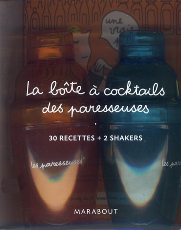 La Boite A Cocktails Des Paresseuses