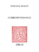 Correspondance  - Étienne Dolet
