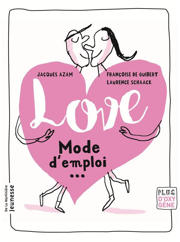 Love, mode d'emploi