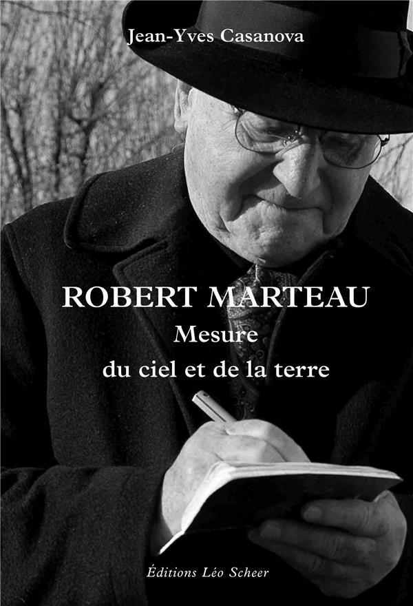 ROBERT MARTEAU, MESURE DU CIEL ET DE LA TERRE