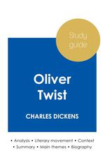 Study guide Oliver Twist by Charles Dickens (in-depth literary analysis and complete summary)