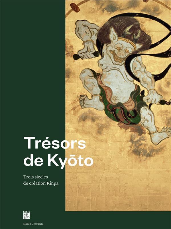 Trésors de Kyoto ; trois siècles de création Rinpa
