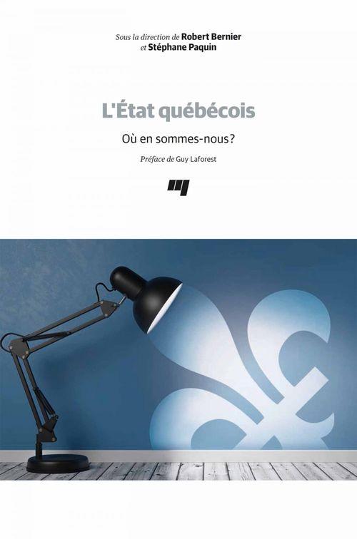 L'Etat québécois ; où en sommes-nous ?