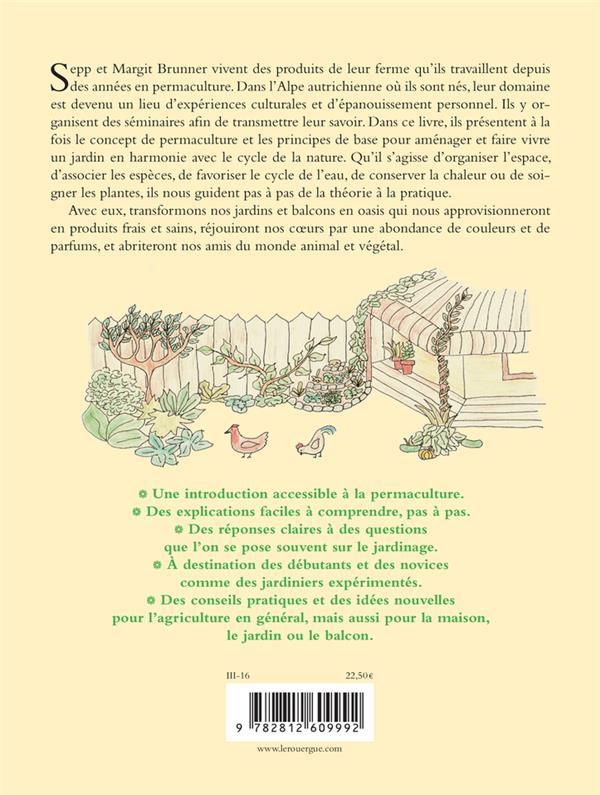 la permaculture pour tous ; vivre et cultiver son jardin en harmonie avec la nature