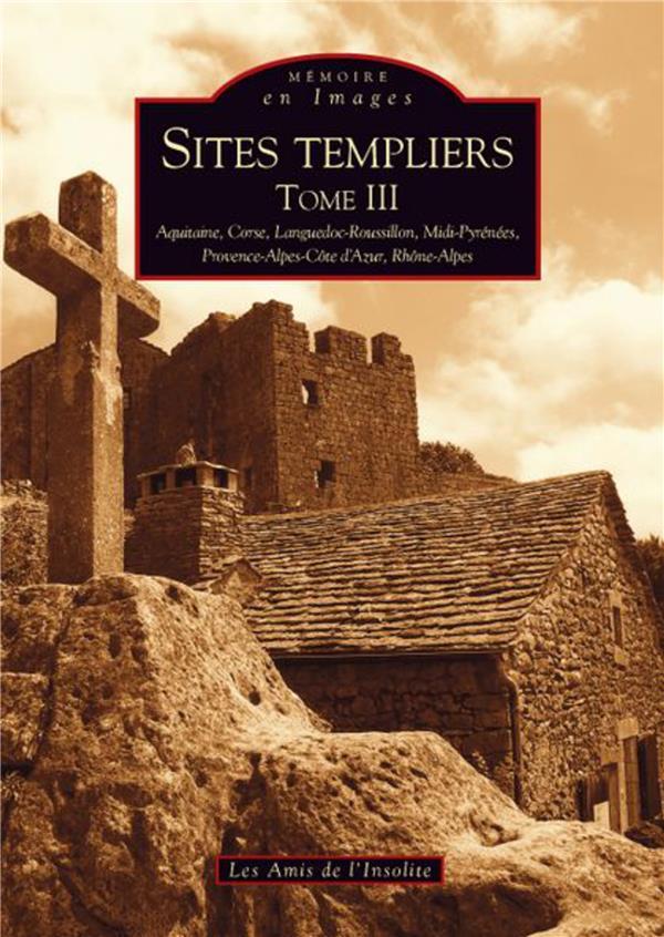 Sites templiers t.3