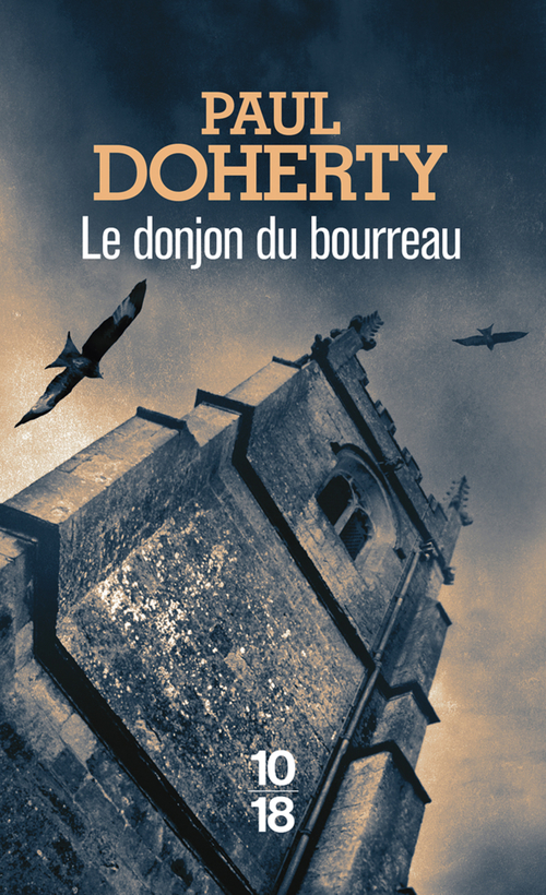 Le donjon du bourreau  - Paul C. Doherty  - Paul DOHERTY