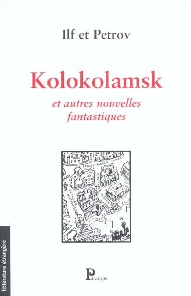 Kolokolamsk et autres nouvelles fantastiques