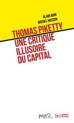 Vente Livre Numérique : Thomas Piketty: une critique illusoire du capital  - Alain Bihr - Michel HUSSON