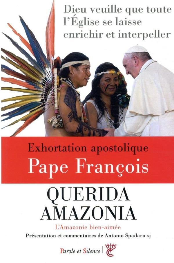 Querida Amazonia ; Amazonie bien aimée ; exhortation apostolique