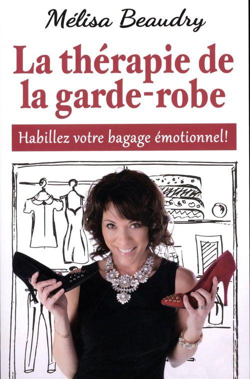 La thérapie de la garde-robe ; habillez votre bagage émotionnel !