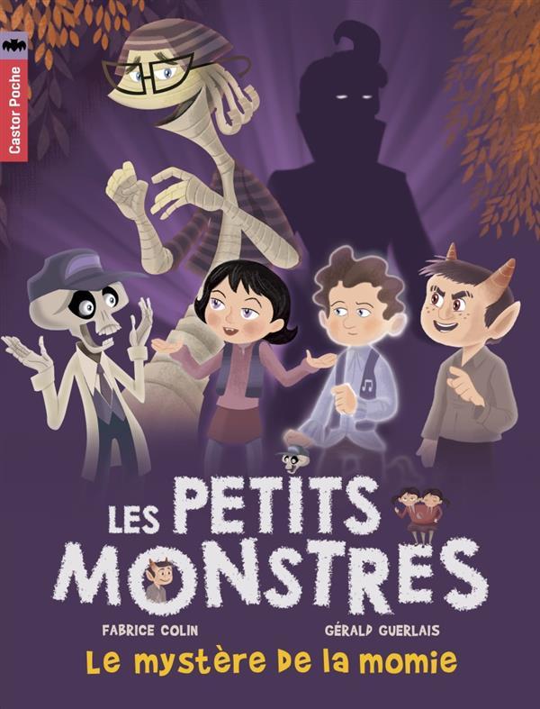 les petits monstres t.6 ; le mystère de la momie