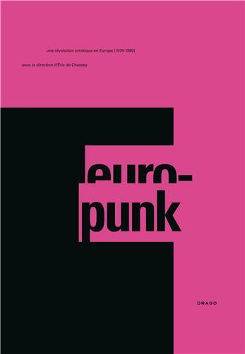 Europunk la culture visuelle punk 1976-1980
