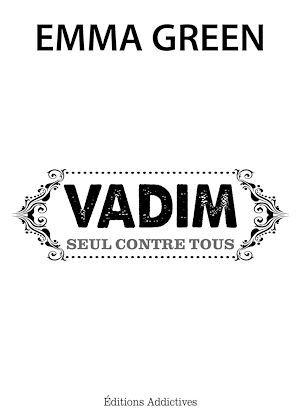 Vadim, seul contre tous