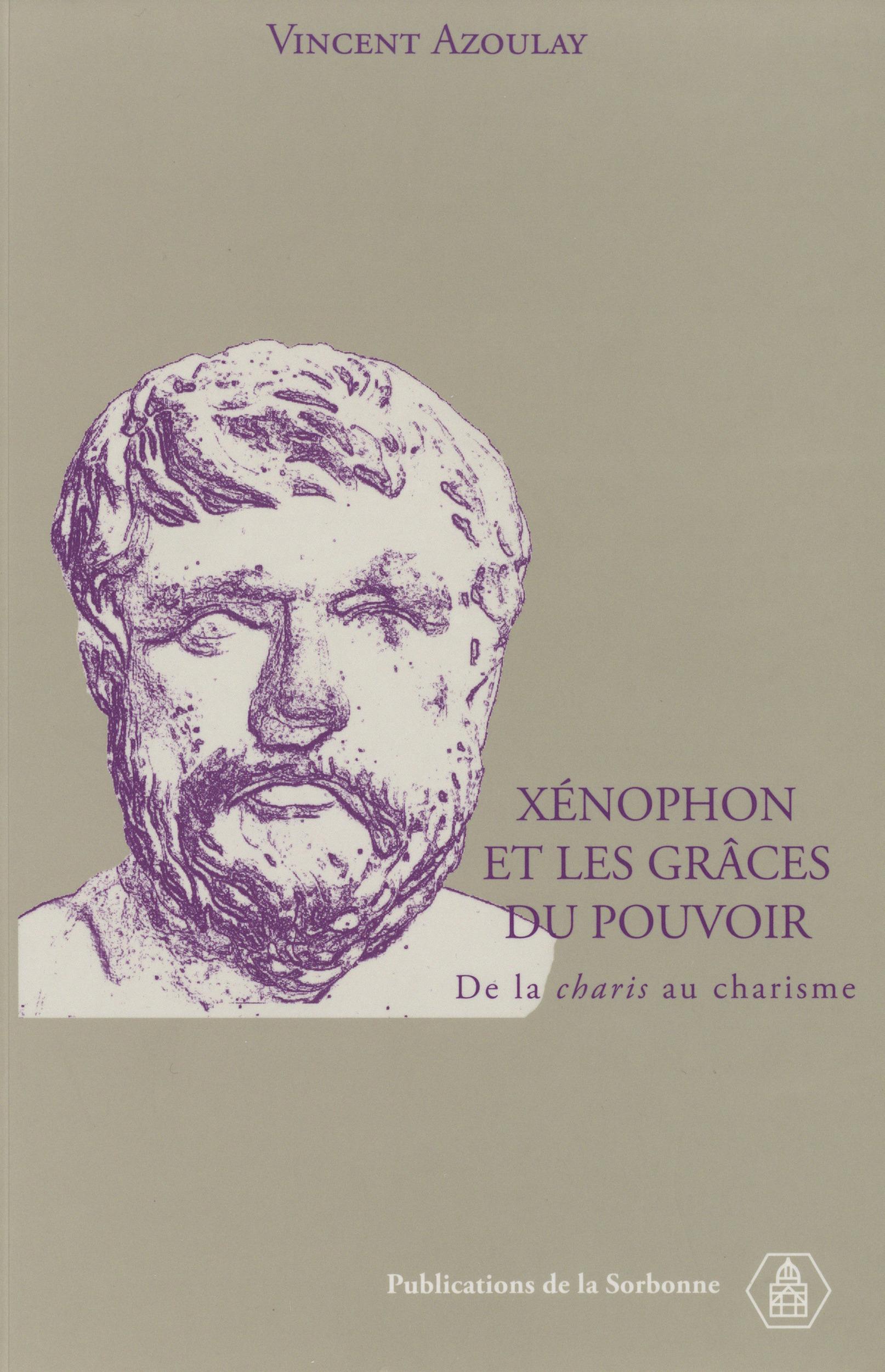 xenophon et les graces du pouvoir - de la charis au charisme