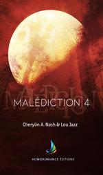 Vente Livre Numérique : Malédiction 4 | Livre lesbien, roman lesbien  - Lou Jazz - Cherylin A.Nash