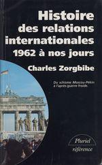 Vente Livre Numérique : Histoire des relations internationales (4)  - Charles Zorgbibe