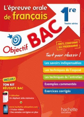 Objectif bac ; l'oral de français ; 1res