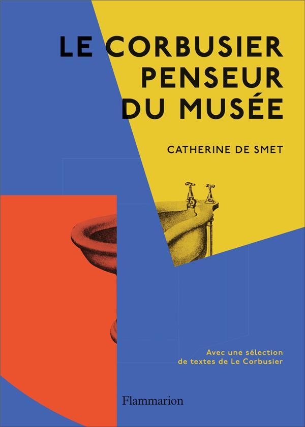 LE CORBUSIER PENSEUR DU MUSEE
