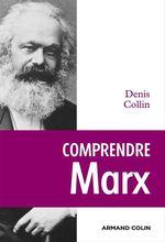 Vente Livre Numérique : Comprendre Marx  - Denis Collin