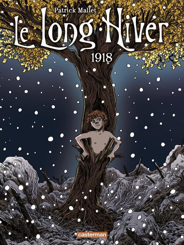 Le long hiver t.2 ; 1918