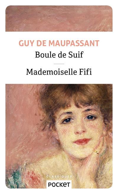Boule de suif ; mademoiselle Fifi