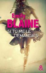 Vente Livre Numérique : Si tu me le demandais  - Emily Blaine