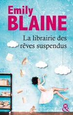 Vente Livre Numérique : La librairie des rêves suspendus  - Emily Blaine