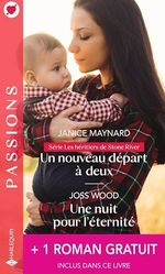 Vente Livre Numérique : Un nouveau départ à deux - Une nuit pour l'éternité - L'enfant qu'elle espérait  - Kathie DeNosky - Joss Wood - Janice Maynard