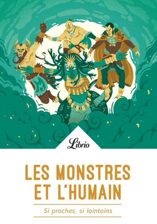 Les Monstres et l'Humain  - Collectif