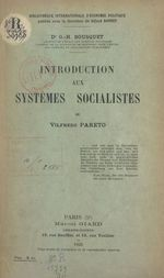Introduction aux systèmes socialistes de Vilfredo Pareto  - Georges-Henri Bousquet