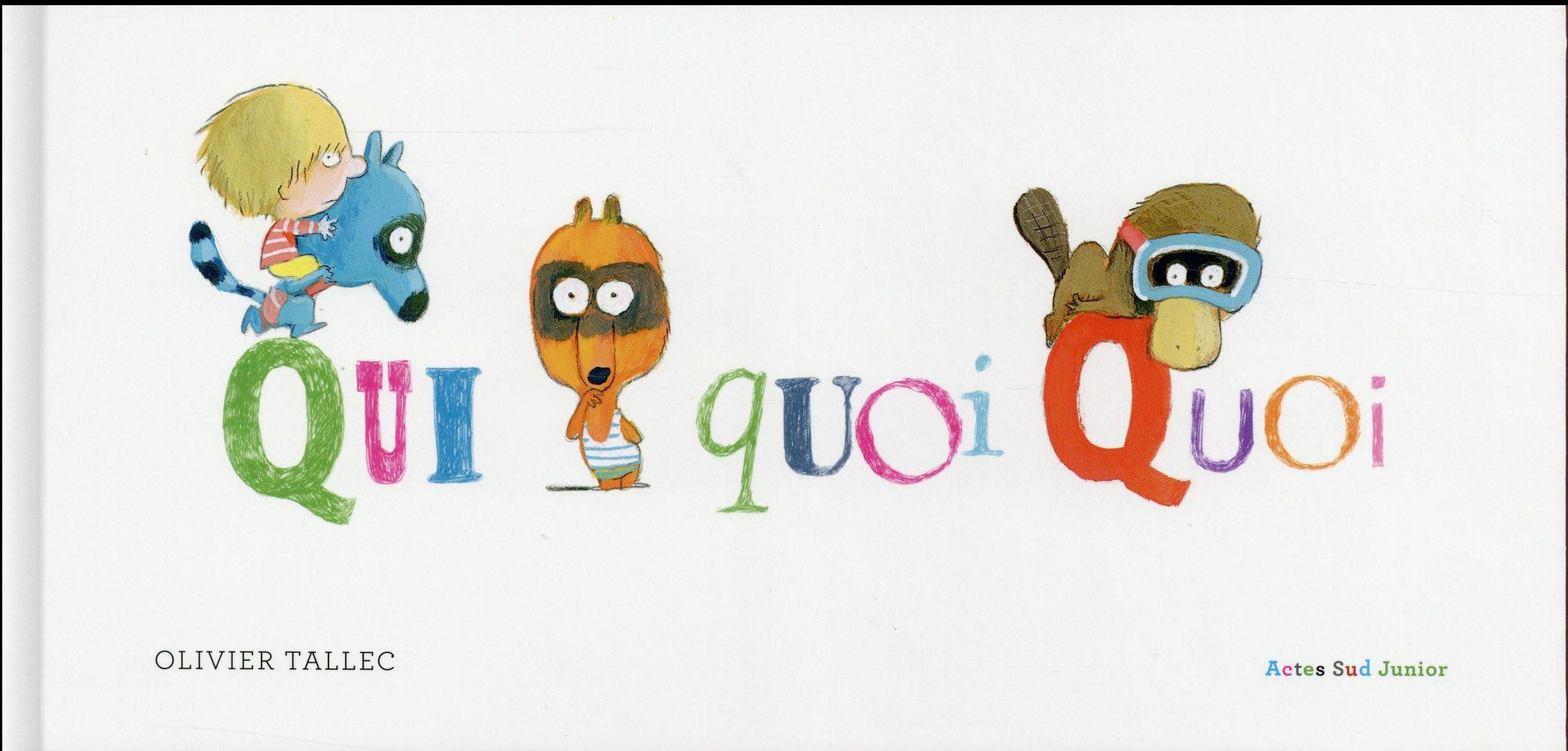 Quiquoiquoi ?