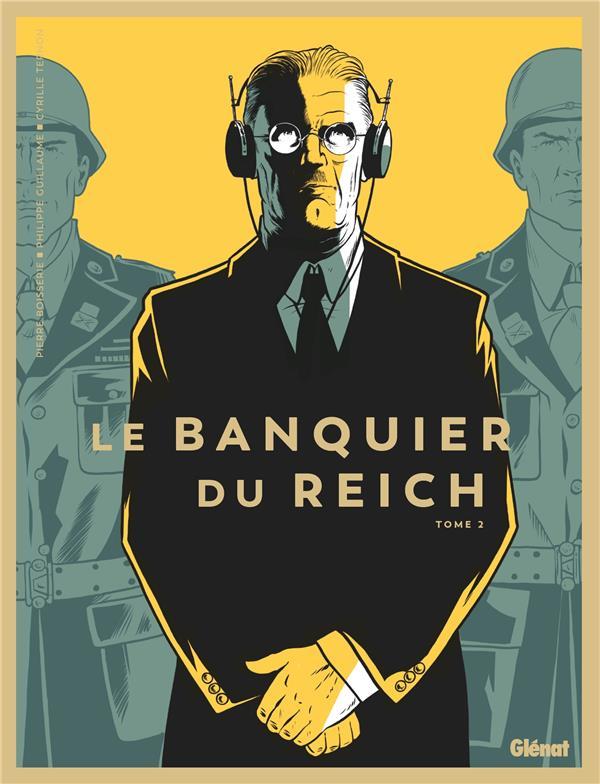BOISSERIE, PIERRE - LE BANQUIER DU REICH - TOME 02