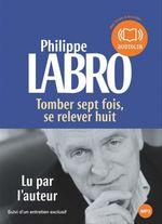 Vente AudioBook : Tomber 7 fois, se relever huit  - Philippe Labro