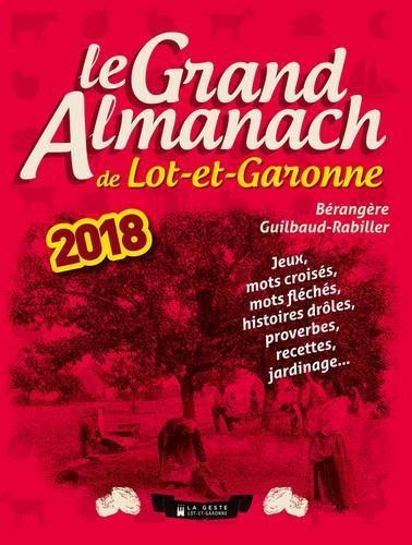 Le grand almanach du Lot-et-Garonne (édition 2018)
