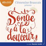 Vente AudioBook : Songe à la douceur  - Clémentine BEAUVAIS
