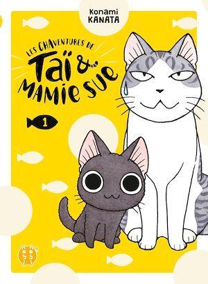les chaventures de Taï & Mamie Sue t.1