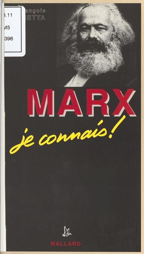 Marx (1818-1883), je connais !